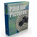 Paid For Pictures - Turn Your Camera Into Cash!